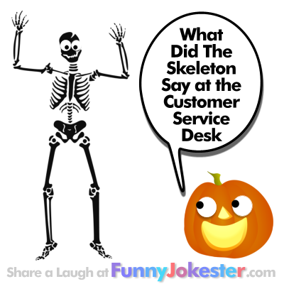 funny halloween joke skeleton customer service desk joke