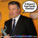 Alec Baldwin Joke with Police Report