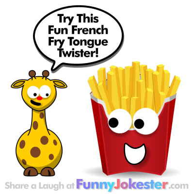 Frying French Fries Tongue Twister