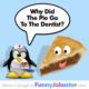 Funny Dentist Joke!