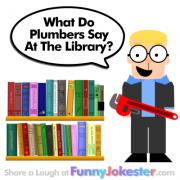 Funny Plumber Joke