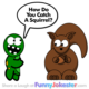 Funny Squirrel Joke - Animal Jokes
