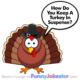 Thanksgiving Turkey Joke