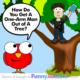 Man in Tree Joke