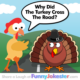 Turkey Joke - Cross the Road Joke